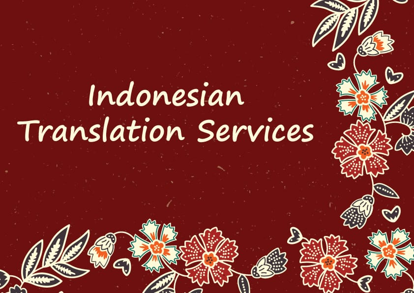 Bahasa Indonesia Translation Services Singapore